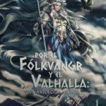 Por el Fólkvangr y el Valhalla: una antología vikinga