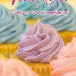 Valentina: o cómo ser feliz sin magdalenas