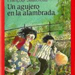 Un libro de mi infancia: Un agujero en la alambrada
