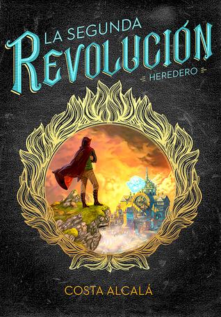 La Segunda Revolucion: Heredero
