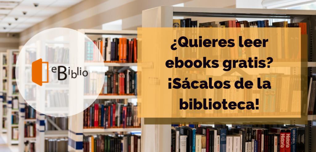 Banner Leer ebooks gratis con eBiblio