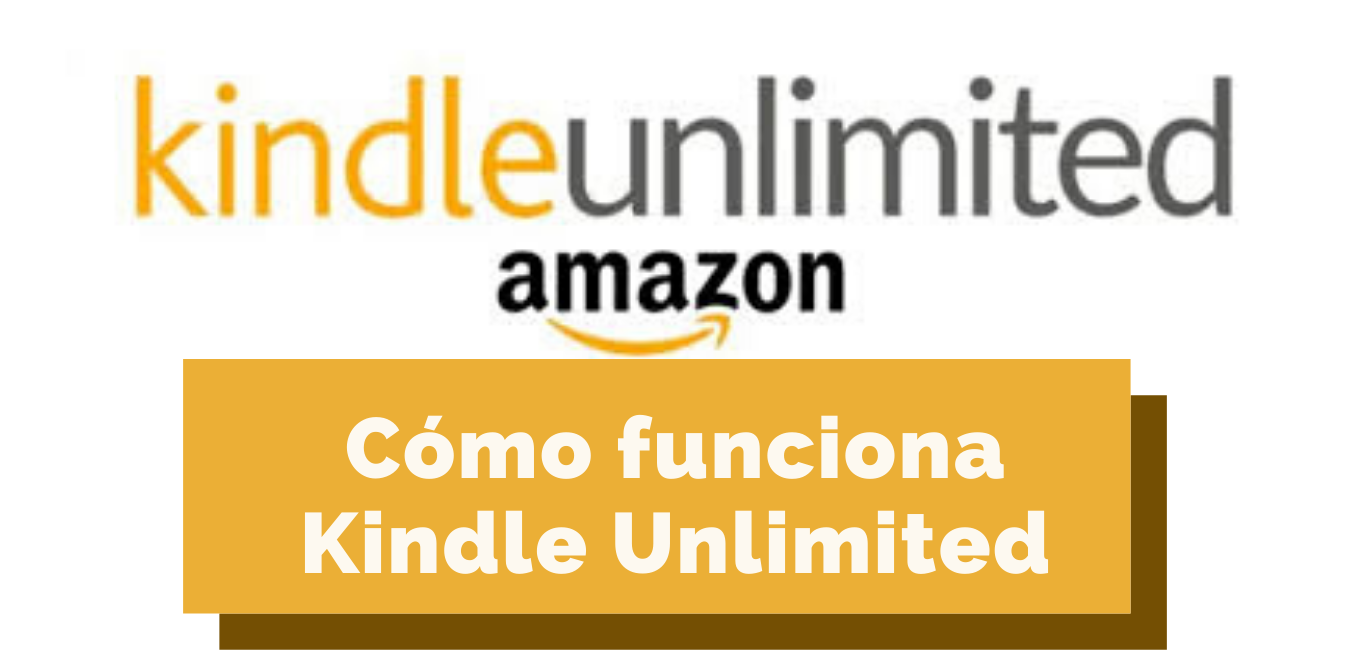 Aprende cómo funciona Kindle Unlimited