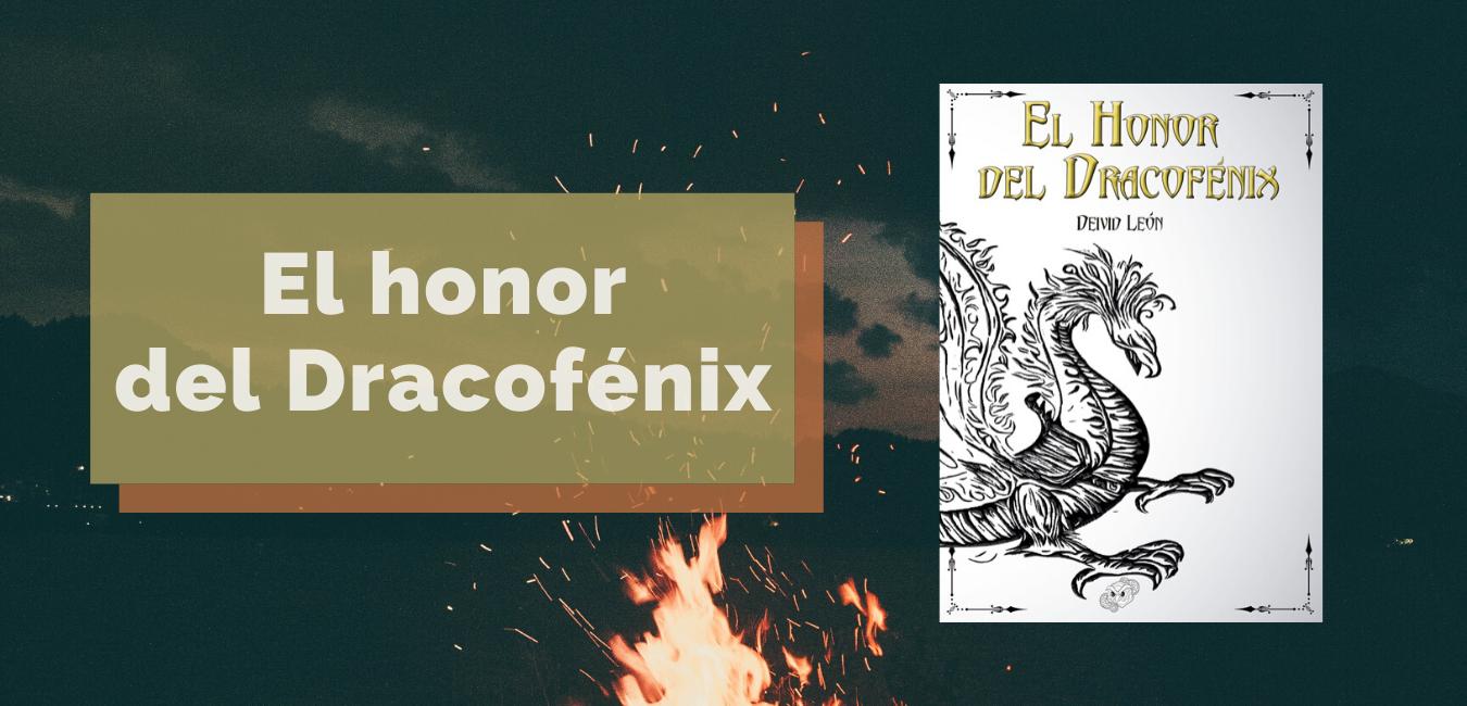 El honor del Dracofénix