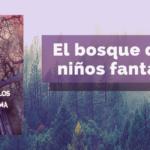 El bosque de los niños fantasma