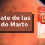 Guárdate de las Hijas de Marte